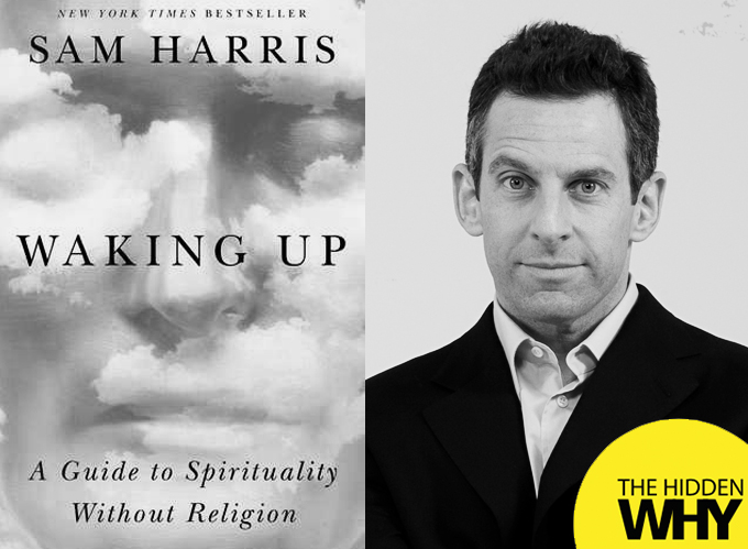 328: Book Reflection | Waking Up: A Guide to Spirituality Without Religion by Sam Harris