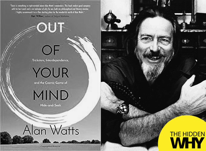 988b61207 443 Book Reflections - Out of Your Mind by Alan Watts - Leigh ...